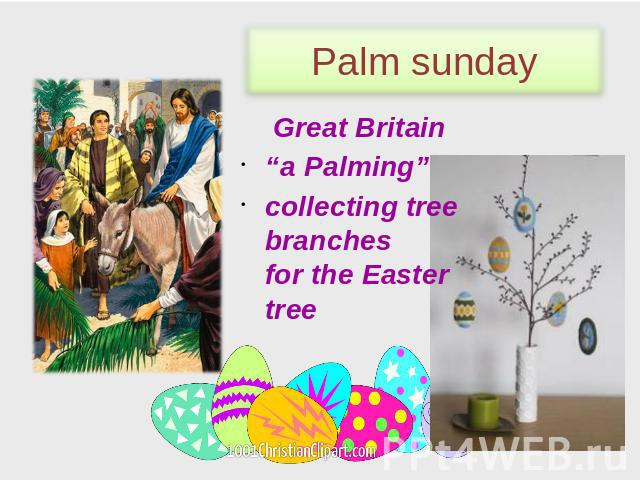 "Palm sunday Great Britain ""a Palming"" сollecting tree branches for the Easter tree"