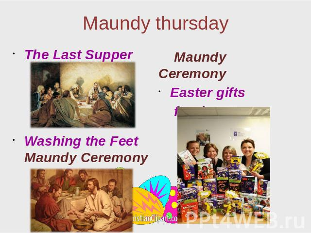 Maundy thursday The Last Supper Washing the Feet Maundy Ceremony