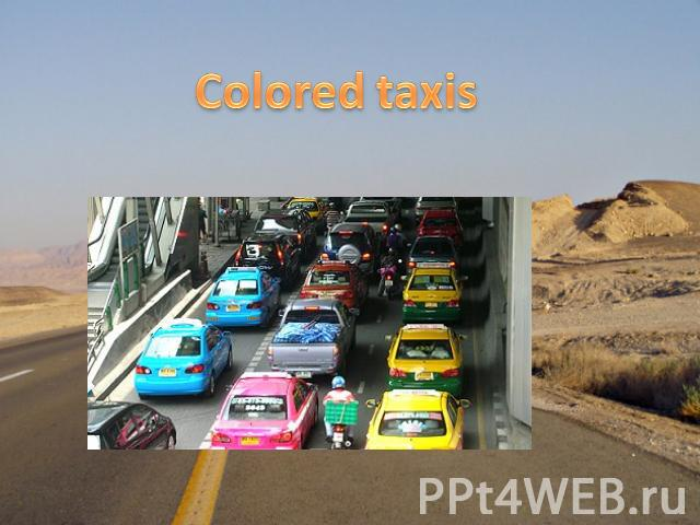 Colored taxis