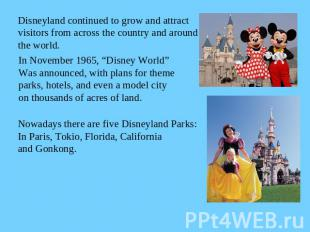 Disneyland continued to grow and attract visitors from across the country and ar