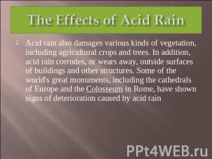 investigate the effect of acid rain The effects of simulated acid rain on corn seed germination  by  elizabeth adeoye  peyton allison  calandra blackburn  mikal blocker  jonathan grams.