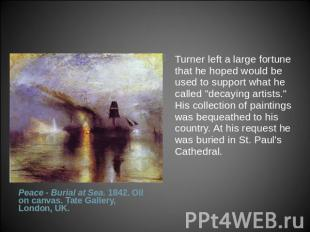 Turner left a large fortune that he hoped would be used to support what he calle