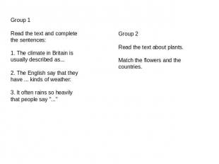 Group 1Read the text and complete the sentences:1. The climate in Britain is usu