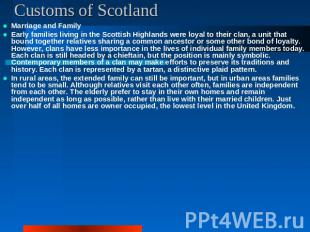 Customs of Scotland Marriage and FamilyEarly families living in the Scottish Hig