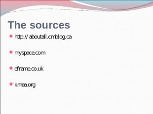 The sources http:// aboutall.cmblog.camyspace.comeframe.co.ukkmea.org