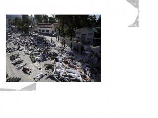 Port-au-Prince's morgues were overwhelmed with tens of thousands of bodies. Thes