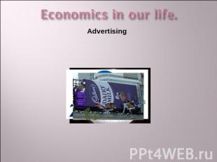 Economics in our life. Advertising