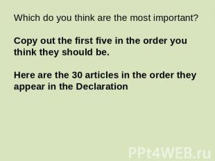 Which do you think are the most important?Copy out the first five in the order y