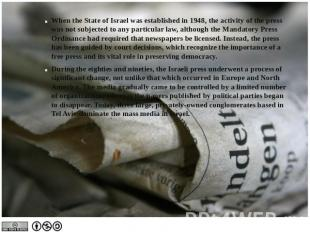 When the State of Israel was established in 1948, the activity of the press was