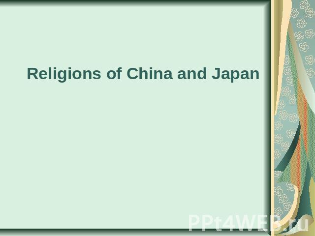 Religions of China and Japan