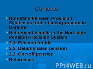 Contents Non-state Pension Provision System as form of incorporation in UkraineR