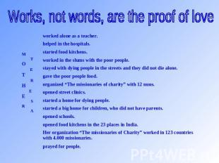 Works, not words, are the proof of love