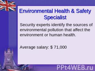 Environmental Health & Safety Specialist Security experts identify the sources o