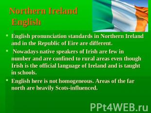 Northern Ireland English English pronunciation standards in Northern Ireland and