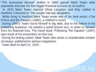 """The Innocence Abroad"" written in 1869 gained Mark Twain wide popularity and was"