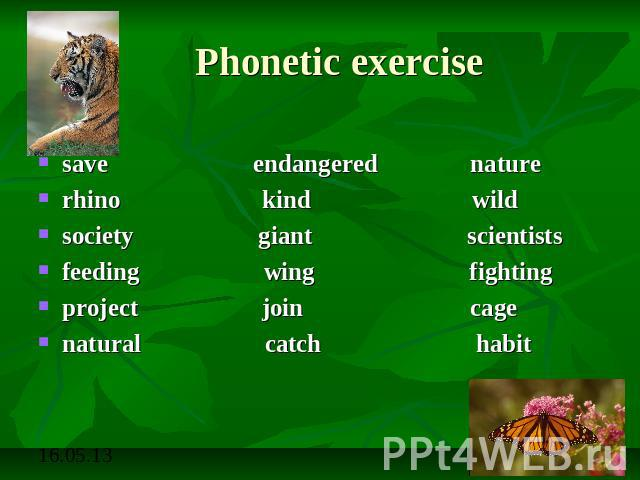 Phonetic exercise save endangered naturerhino kind wildsociety giant scientistsfeeding wing fightingproject join cagenatural catch habit