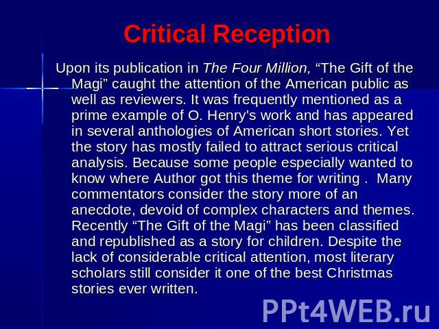 critical analysis of the gift of the magi The gift of the magi is a short story, written by o henry (a pen name for william sydney porter), about a young husband and wife and how they deal with the challenge of buying secret christmas gifts for each other with very little money.