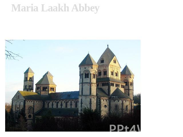 Maria Laakh Abbey Maria Laakh Abbey- the medieval German monastery which is being on southeast I protect Laakh lakes, in mountains Ajfel. The monastery has been incorporated in 1093 by falzgraf Henry II Background Laakh and its wife Adelkhajd backgr…