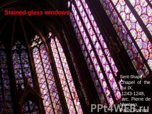 Stained-glass windows Sent-Shapel– Chapel of the Lui IX, 1243-1248, arc. Pierre