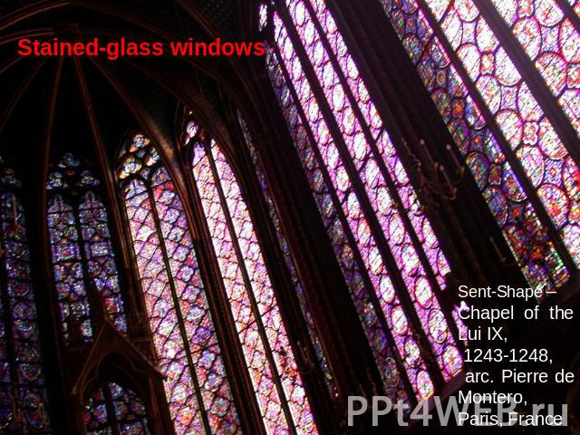 Stained-glass windows Sent-Shapel– Chapel of the Lui IX, 1243-1248, arc. Pierre de Montero, Paris, France