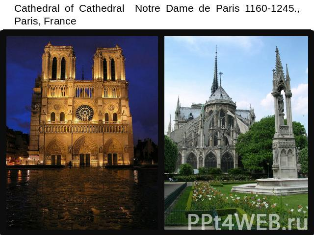 Cathedral of Cathedral Notre Dame de Paris 1160-1245., Paris, France