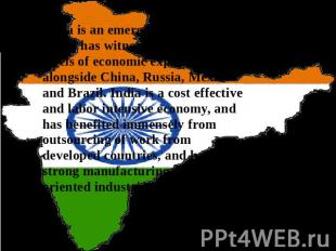 India is an emerging economy which has witnessed unprecedented levels of economi